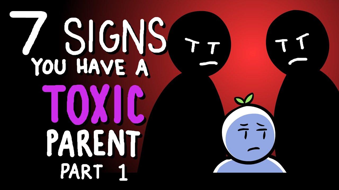 7 Signs You Have Toxic Parents - Part 1