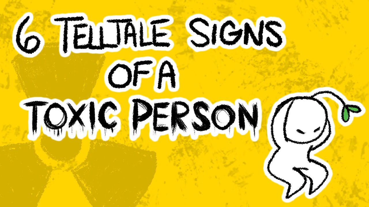 6 Signs of a Toxic Person