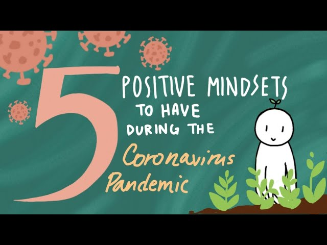 Covid 19: 5 Positive Mindsets to Have